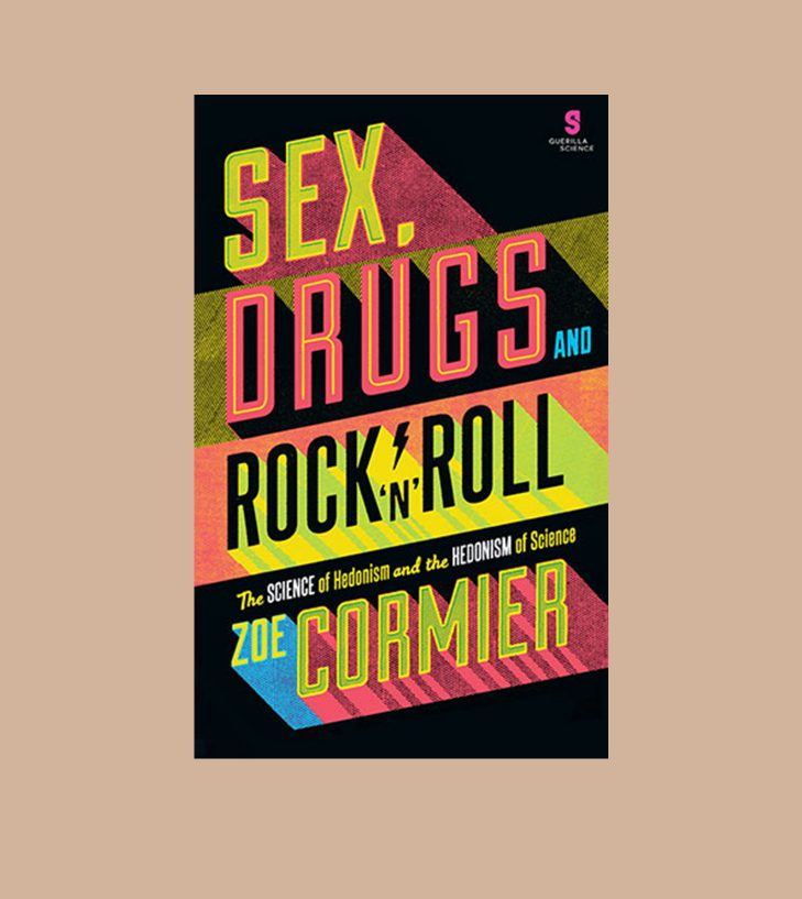 sex drugs and rock n roll by zoe cormier